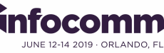 infocomm; June 12-14 2019; Olando, FL