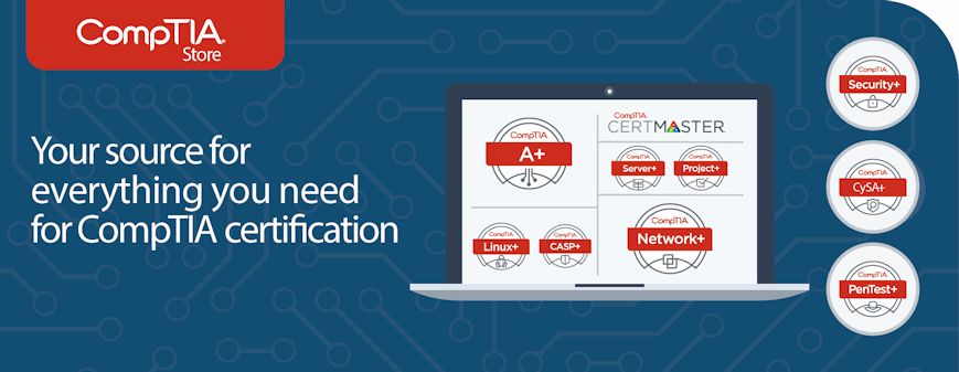 Your source for everything you need for CompTIA certification