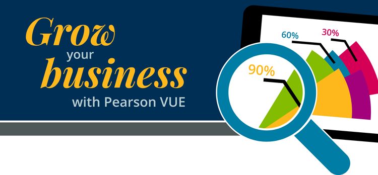 Grow your business with Pearson VUE